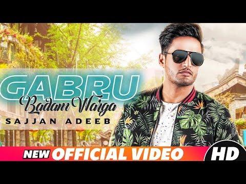 Gabru Badam Warga (Full Video) Sajjan Adeeb
