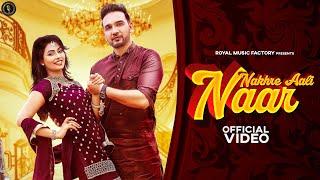 Nakhre – Aali Naar – Somvir Kathurwal Ft Ruba Khan Video HD