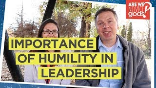 The Importance Of Humility