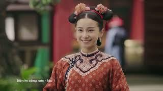 Diên Hy Công Lược Tập 1 - Tập 2 - Tập 3  Phim Hot cung đấu đặc sắc 2018