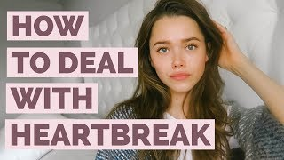 How To Deal With a Breakup   Relationship Advice