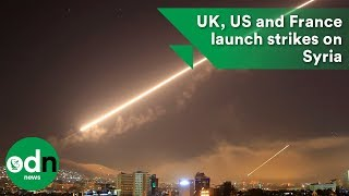 UK, US and France launch strikes on Syria
