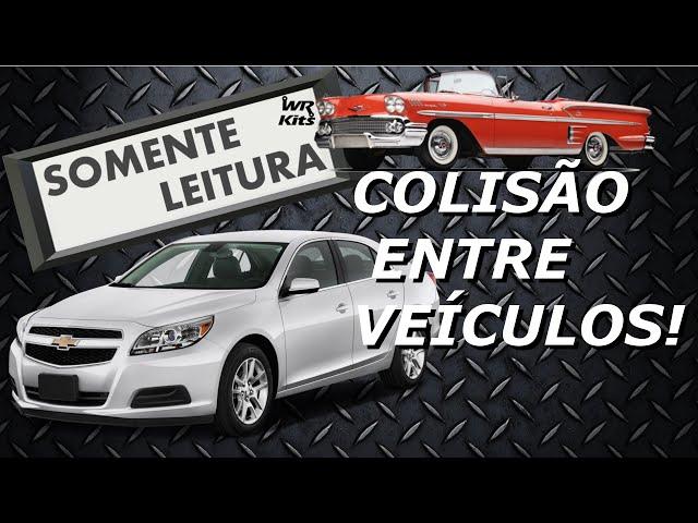 COLISÃO ENTRE CARRO NOVO E CARRO CLÁSSICO | Somente Leitura
