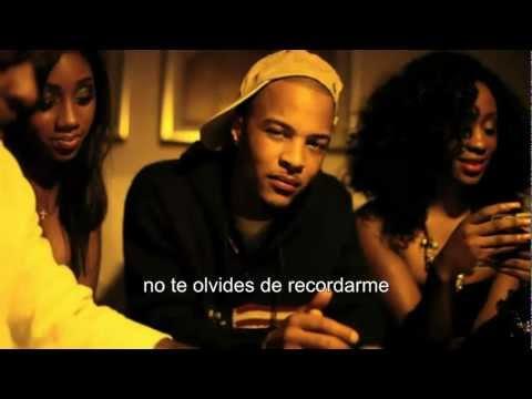 T.I. - Remember me (subtitulada)