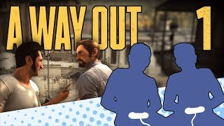 A Way Out - PART 1 - When Vincent Met Leo - Let's Game It Out