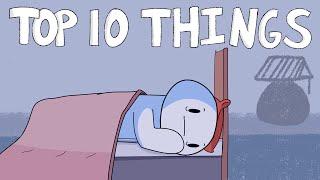 Top 10 Things That Keep Me Awake at Night