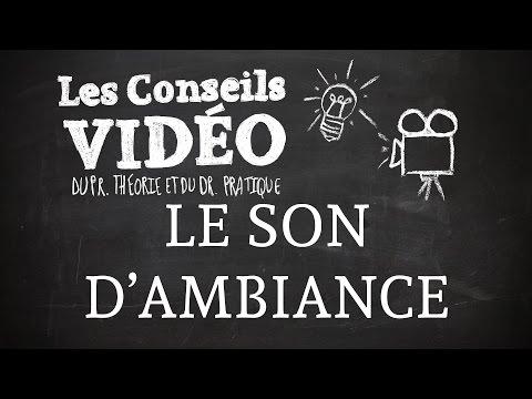 Les Conseils Vidéo - Le Champ/contre champ (épisode du 27/02/2015)