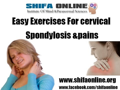 EASY EXERCISES FOR CERVICAL SPONDYLOSIS & PAINS