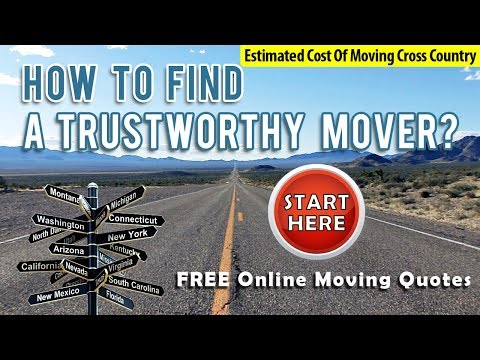 Estimated Cost Of Moving Cross Country | Get 7 FREE Moving Quotes & Save!!!
