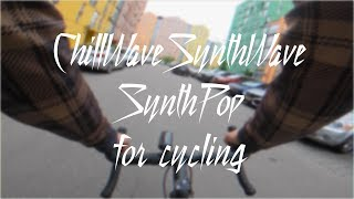 ChillWave, SynthPop, SynthWave, RetroWave Music Mix for Cycling and Chill with bike ride in Kiev