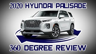 2020 Hyundai Palisade | 360 Degree Review