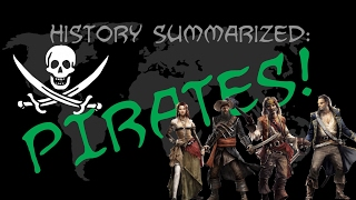 History Summarized: The Golden Age of Piracy
