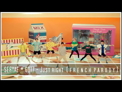 [FRENCH PARODY] GOT7 - Just right