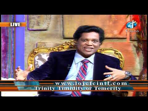 Trinity Timidity or Temerity Dr. Dominick Rajan 02-14-2020