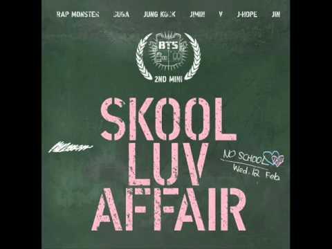 BTS (방탄소년단) - Just One Day (하루만) -Skool Luv Affair-