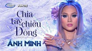 Ánh Minh - Chia Tay Chiều Đông (Lương Bằng Quang) PBN 112
