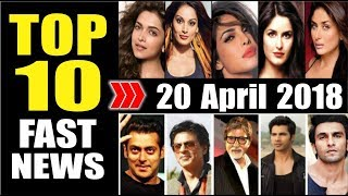 Latest Entertainment News From Bollywood | 20 April 2018