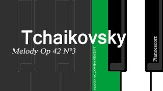 P I Tchaikovsky - Melody Op 42 Nº3 - Violin and Piano - Piano accompaniment