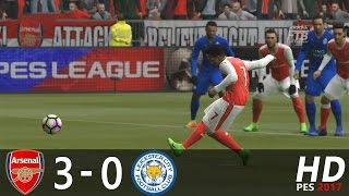 PES 2017 | Arsenal FC vs Leicester City | Extended Highlights and Goals