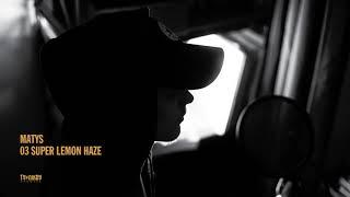 Matys - Super Lemon Haze