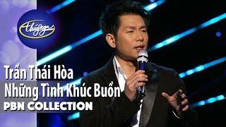 PBN Collection   Trần Thái Hòa - Những Tình Khúc Buồn