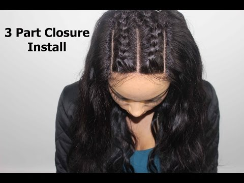 How To Install A 3 Part Closure Braid Pattern Videomoviles