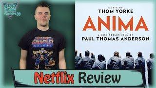 ANIMA Netflix Review