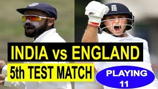 India Vs England 5th Test Match 2018 Playing 11 | India Playing Xi In 5th Test Against England