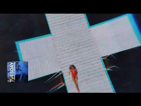 Burak Yeter - Tuesday ft. Danelle Sandoval (Audio)  DELUXE