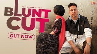 Blunt Cut – Hustinder