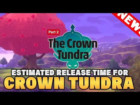 CROWN TUNDRA Estimated Release Time for New Pokemon Expansion Pass