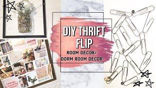 DIY Thrift Flip Dorm Room Décor & Bedroom Decor| Minimalistic, Easy, Wanderlust, Pinterest Inspired