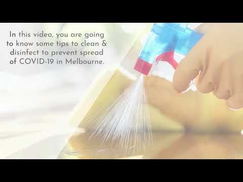 Helpful Ways to Clean & Disinfect to prevent spread of COVID-19: Melbourne Lockdown