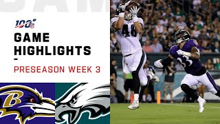 Ravens vs. Eagles Preseason Week 3 Highlights | NFL 2019