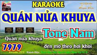 Karaoke 7979 Quán Nửa Khuya Nhạc Sống Tone Nam || Hiệu Organ Guitar || Beat Chất Lượng Cao