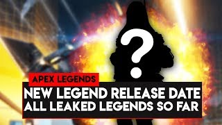 Apex Legends: NEW Legend Release Date! All LEAKED Legends In Apex Legends So Far!