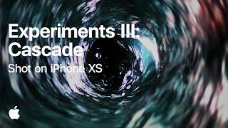 Shot on iPhone XS — Experiments III: Cascade — Apple