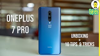 हिंदी OnePlus 7 Pro Unboxing and 10 Awesome Tips and Tricks [Hindi]