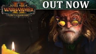 Total War: WARHAMMER II - Curse of the Vampire Coast Release Trailer