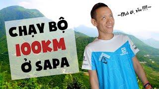 Thử thách chạy 100km đường rừng Sapa chỉ trong 24h sẽ như thế nào? | Nguyễn Hữu Trí