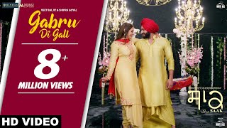 Gabru Di Gall – Veet Baljit – Shipra Goyal – Saak Video HD