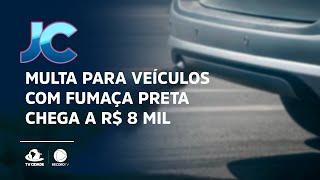 Multa para veículos com fumaça preta chega a R$ 8 mil