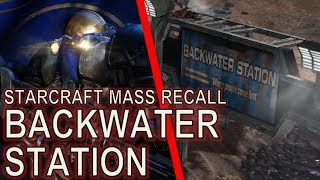 Starcraft Mass Recall 02 - Backwater Station
