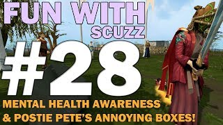 Fun with Scuzz | Episode 28 [MENTAL HEALTH AWARENESS WEEK!] Runescape 3 Commentary