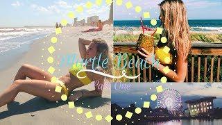 Myrtle Beach Vlog/// Part 1