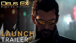 Deus Ex: Mankind Divided augmented into release