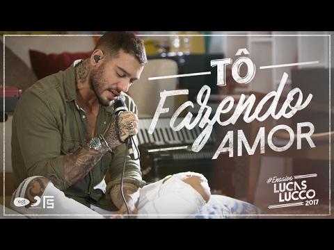 Lucas Lucco - Tô Fazendo Amor #EnsaiosLucasLucco
