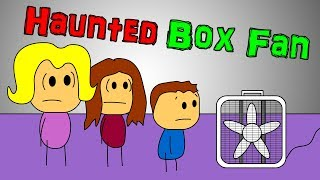 Haunted Duplex - The Box Fan