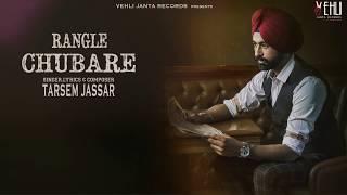 Rangle Chubare – Tarsem Jassar