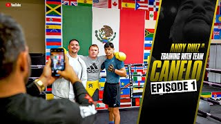 Andy Ruiz Jr Training with Team Canelo (Episode 1)
